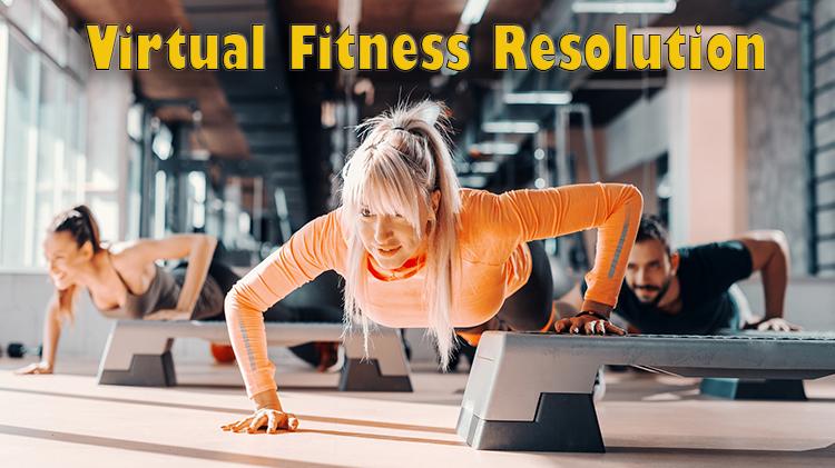 VIRTUAL - Fitness Resolution