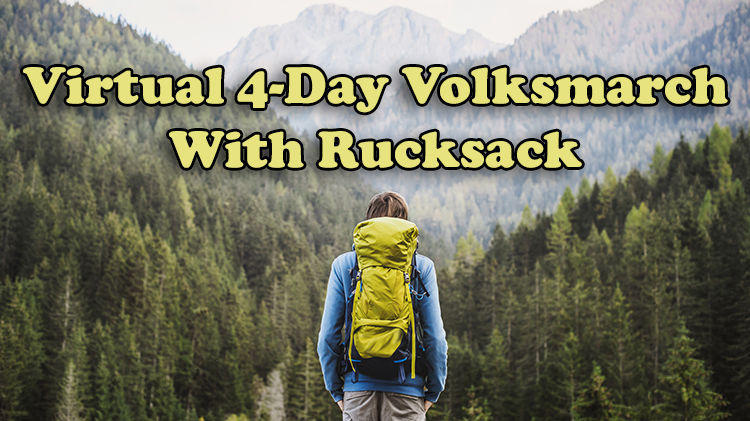 VIRTUAL - 4-Day Volksmarch With Rucksack