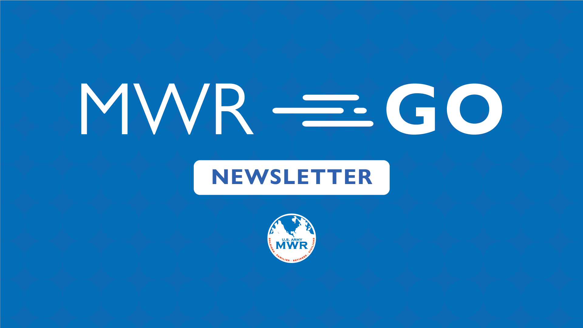 MWR Weekly Newsletter