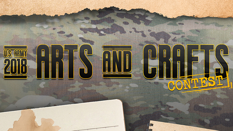 2018 U.S. Army Arts and Crafts Contest